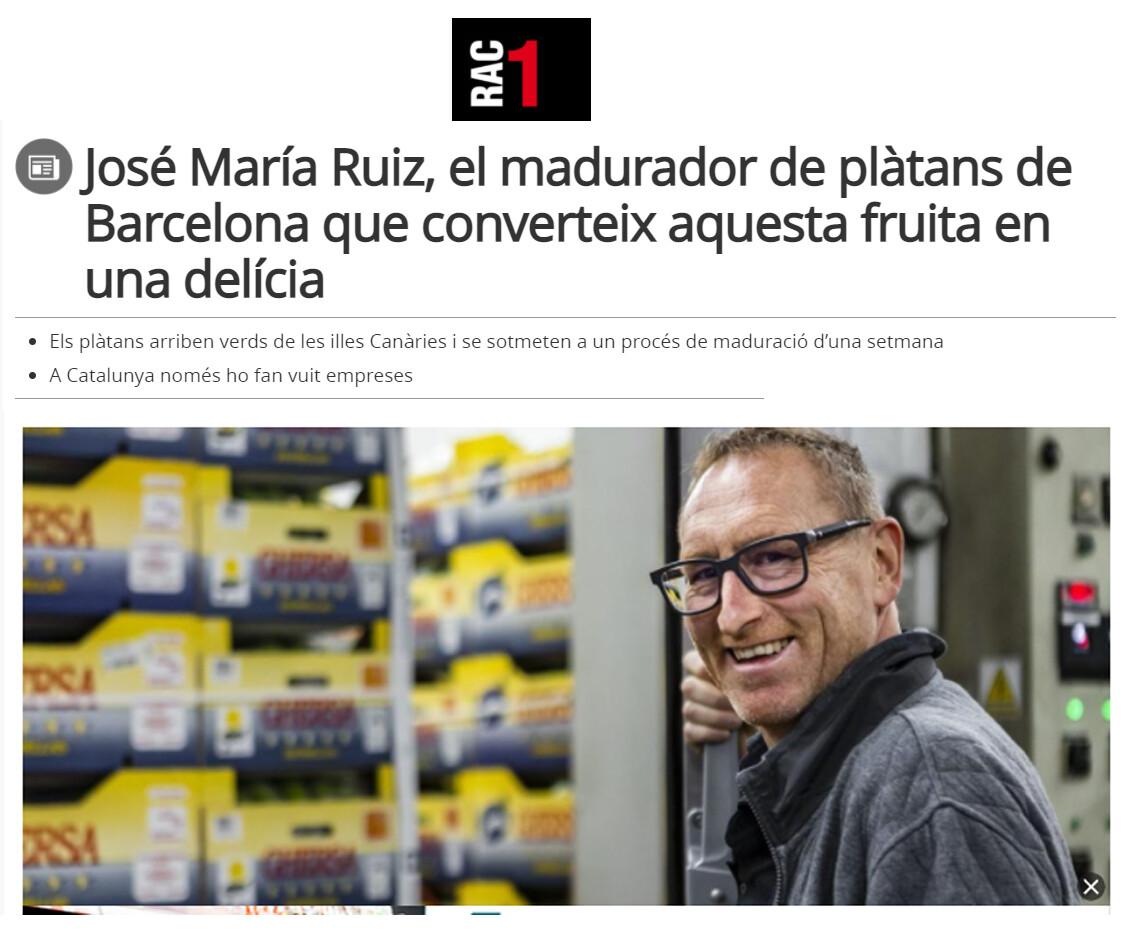 Entrevista RAC1 - Jose María Ruiz - madurador de plátanos